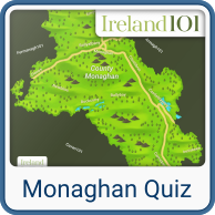Take the Monaghan quiz