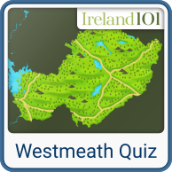 Take the Westmeath quiz